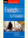French for Travelers, 2nd Edition (MP3)